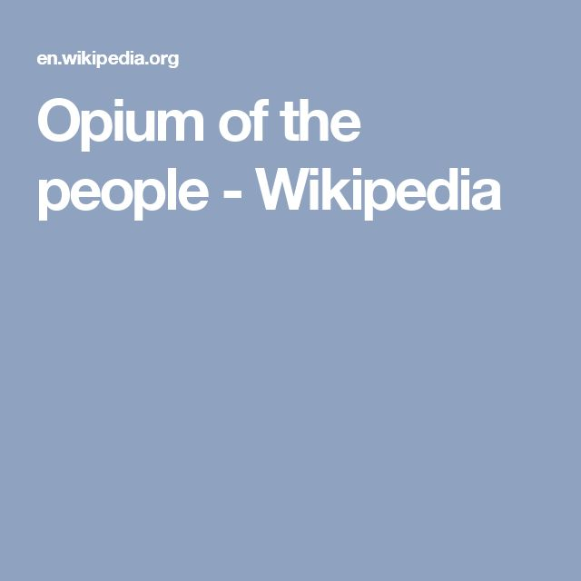 Opium of the people - Wikipedia
