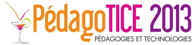 13 juin 2013 - Colloque PédagoTICE 2013 Université Toulouse 2 – le Mirail