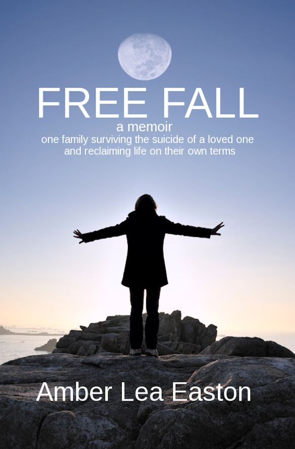 Free Fall by Amber Lea Easton The story of a suicide survivor told from the inside. After reading the preview I have put this book on my TBR list.
