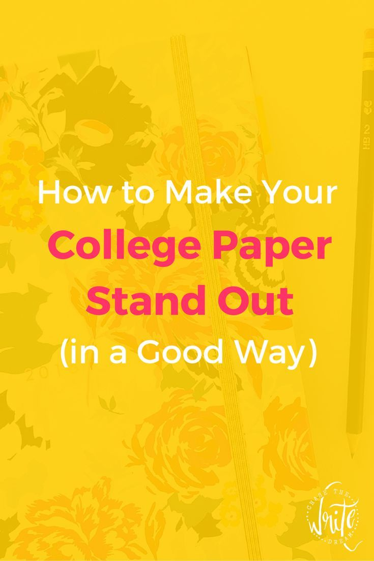 17 best ideas about good grades college study tips how to make your college paper stand out in a good way