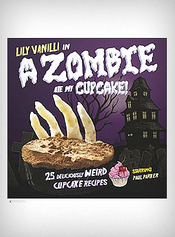 Zombie Cupcake Cookbook