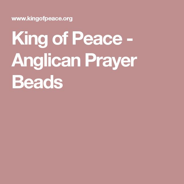 King of Peace - Anglican Prayer Beads