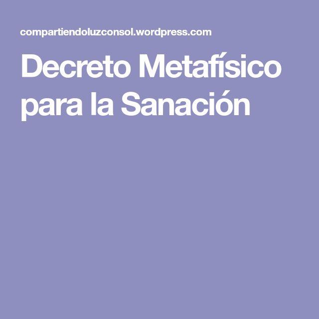 Decreto Metafísico para la Sanación