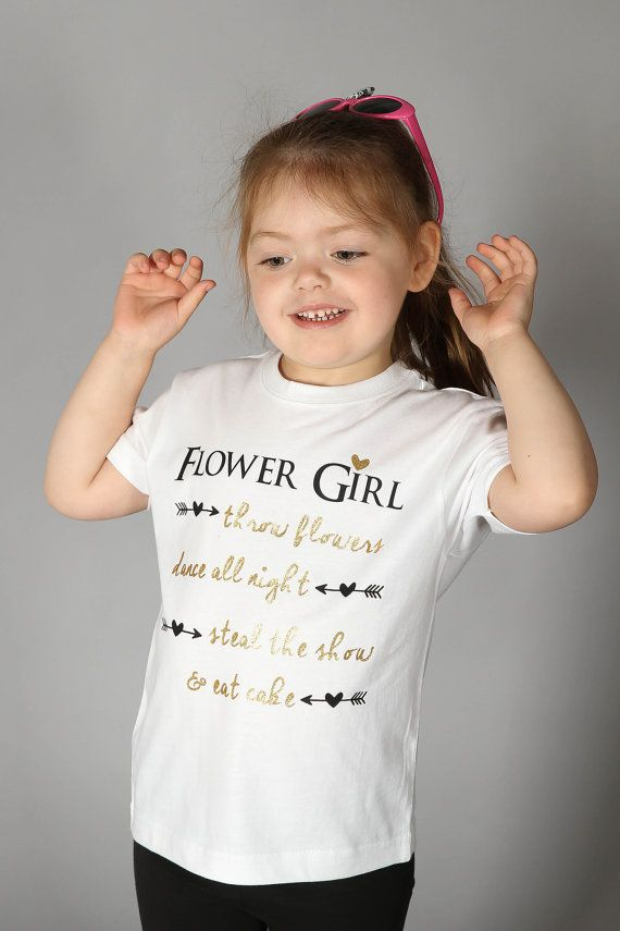 Flower Girl: throw flowers, dance all night, steal the show & eat cake - Flower Girl Shirt - Flower Girl Gift - Petal Patrol