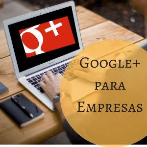 Guía de Google Plus para empresas