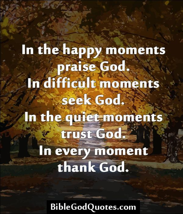 Quotes Reminiscing Happy Moments: Best 25+ Thank God Quotes Ideas That You Will Like On