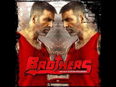 Brothers First look Teaser 2015 Akshay Kumar | Sidharth Malhotra | Jacqueline Fer