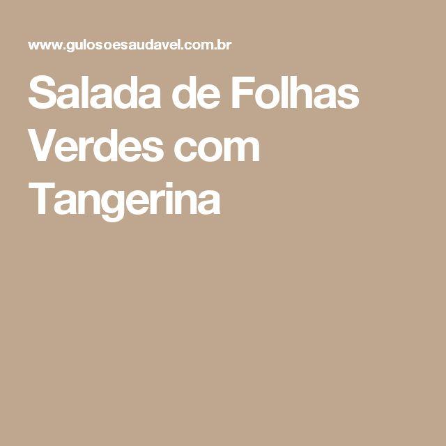 Salada de Folhas Verdes com Tangerina
