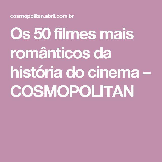 Os 50 filmes mais românticos da história do cinema – COSMOPOLITAN