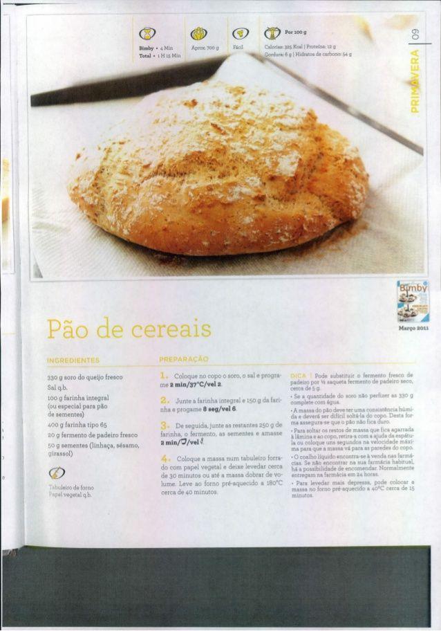 Pao de cereais com soro de queijo fresco Livro 150 receitas as melhores 2011