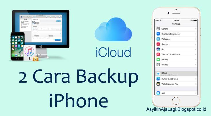 2 Cara Mudah Backup iPhone Sebelum Menginstal iOS 10.3 | Terbaru