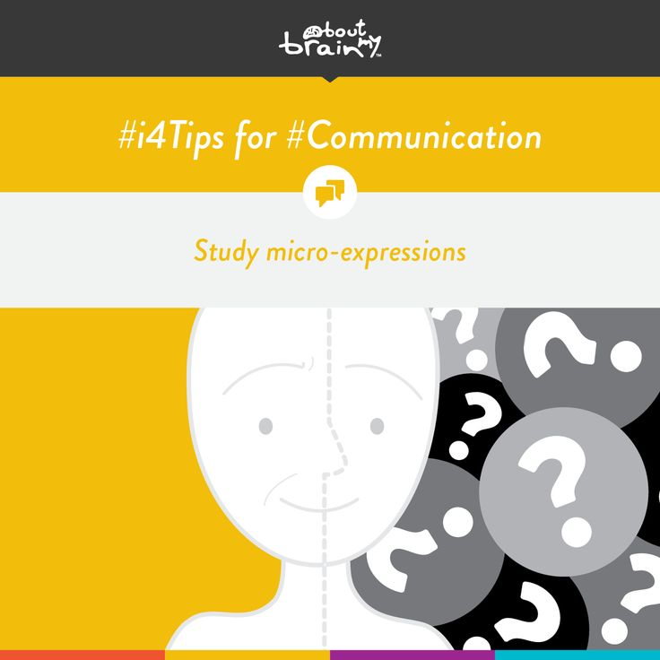#i4tips for developing #Communication = study micro-expressions! #i4Model http://www.aboutmybrain.com/i4tips