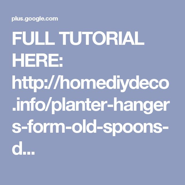 FULL TUTORIAL HERE: http://homediydeco.info/planter-hangers-form-old-spoons-d...