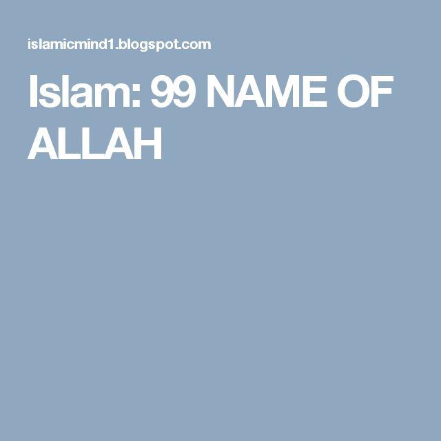 Islam: 99 NAME OF ALLAH