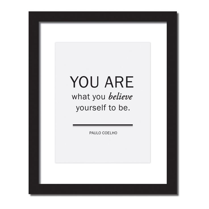 Inspirational quote print 'You are what you believe yourself to be - Paulo Coelho'
