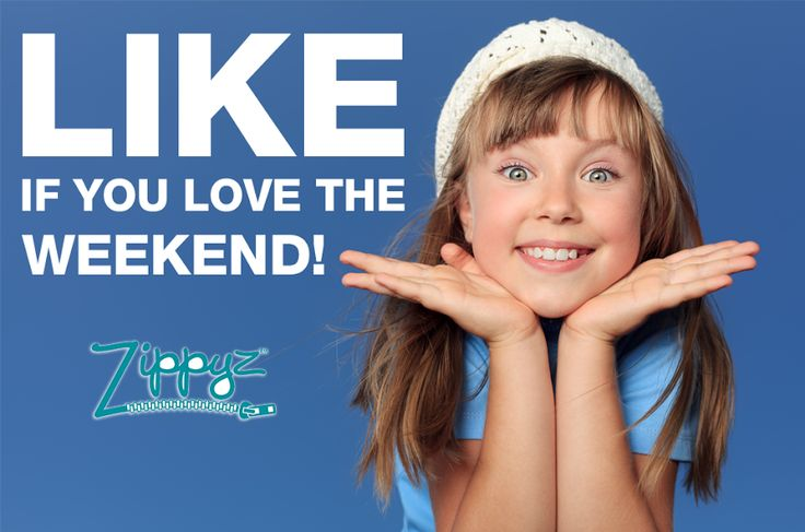 The weekend is upon us! Grab your family and try some new weekend activities. #zippyz #weekend #family #love