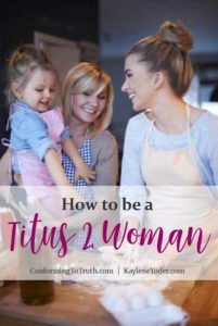 Becoming that Titus two women begins by being a student of the word of God. Bible study is where it starts.