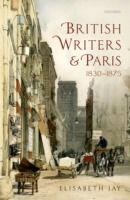 Prezzi e Sconti: #British writers and paris: 1830-1875 edito da Oup oxford  ad Euro 69.81 in #Ebook #