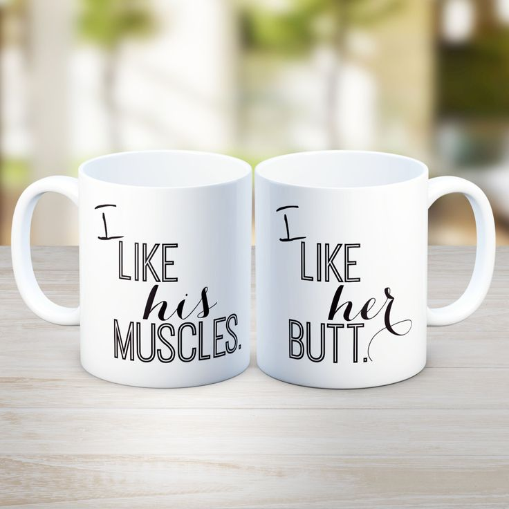"His and Hers Coffee Mugs, Funny Couple Mugs, muscles Mug - ""I Like His Muscles"" and ""I Like Her Butt"", anniversary gifts, gifts for him MU88 by artRuss on Etsy"