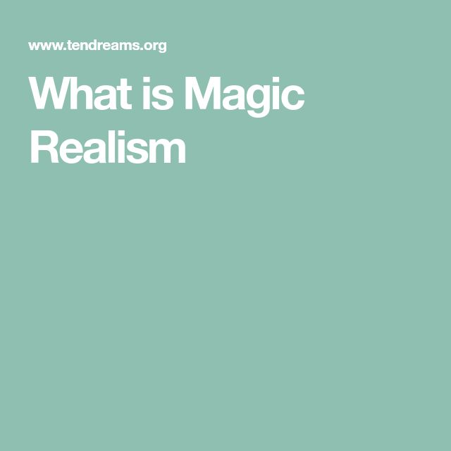 What is Magic Realism