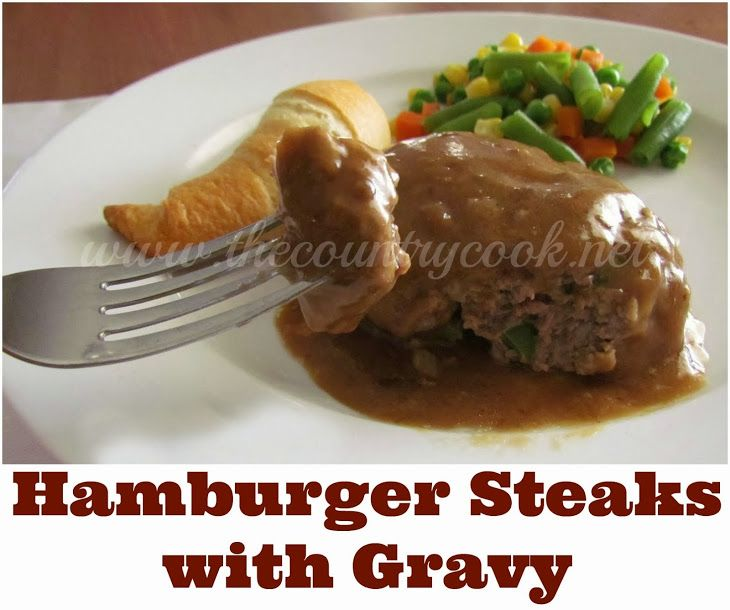 Hamburger Steaks and Gravy Recipe Main Dishes with ground beef ...