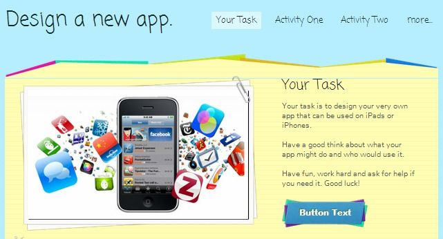 This WebQuest scaffolds student understanding of the process involved in designing a new app.  It includes links to websites, activities and assessment allowing students to work at their own pace.  The Australian Curriculum strands of Design and Technologies with English (ACELY1700, ACELY1704) are integrated and the activities could be modified for lower year levels.
