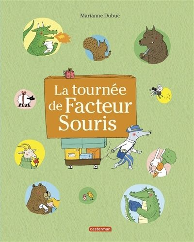 Tournée de Facteur Souris(La) - Marianne Dubuc