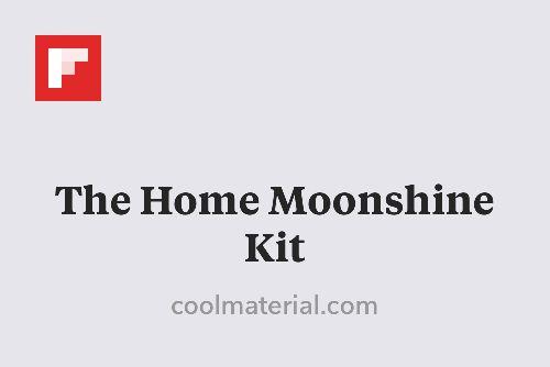 The Home Moonshine Kit http://flip.it/O3RJt