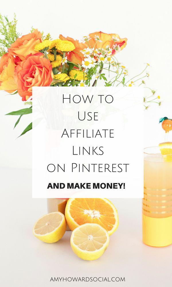 How to Use Affiliate Links on Pinterest and make money! See this step-by-step tutorialon how to embed and add your affiliate links to pinterest. #affiliate