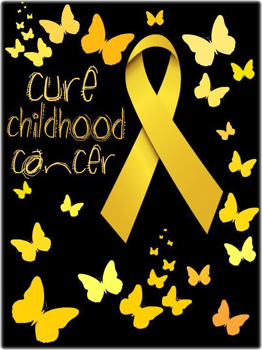 September is Childhood Cancer Awareness Month, please go GOLD for the kids! Every day 46 kids are diagnosed and every day 7 die.