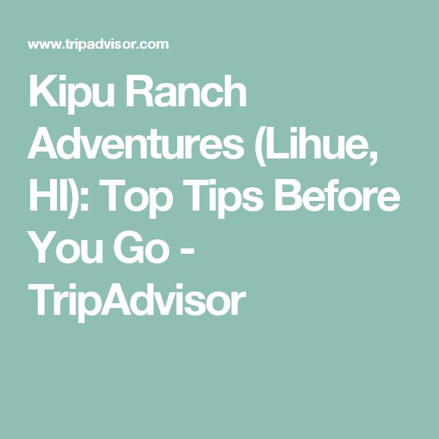 Kipu Ranch Adventures (Lihue, HI): Top Tips Before You Go - TripAdvisor