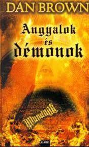 """""""Angyalok és démonok"""" - Angels & Demons - Dan Brown - Hungarian cover"""