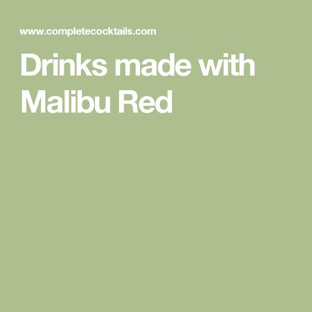 Drinks made with Malibu Red