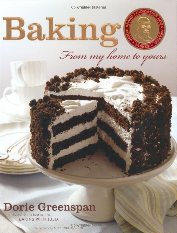 Baking: From My Home to Yours - Dorie Greenspan