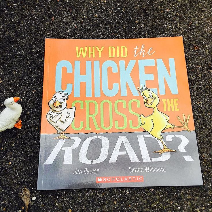 READ: Why Did The Chicken Cross The Road? by Jim Dewar and Simon Williams.  The story behind everyone favourites jokes is finally revealed.  Hey Mum! I crossed the road today! You did not Brother! As if! NO WAY!READ: Why Did The Chicken Cross The Road? by Jim Dewar and Simon Williams.  The story behind everyone favourites jokes is finally revealed.  Hey Mum! I crossed the road today!You did not Brother! As if! NO WAY!Mum Hen looked ready to explode-WHAT?! But why did you cross the road?…