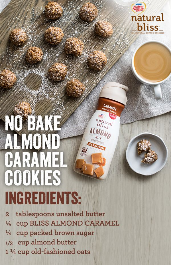 For an easy dessert that takes little to no time, these No Bake Almond Caramel Cookies from natural bliss® are the perfect treat! Using natural bliss® All-Natural Caramel Almond Milk Creamer, almond butter, oats, brown sugar and butter, this recipe takes 10 minutes to prep and requires no baking! Try this recipe and others at coffeemate.com/recipes today.