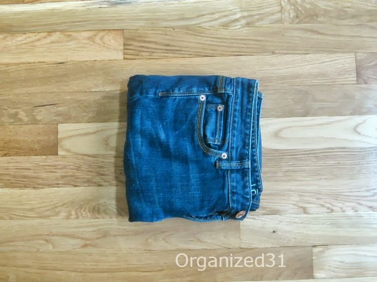 How to Fold & Organize Jeans - Organized 31