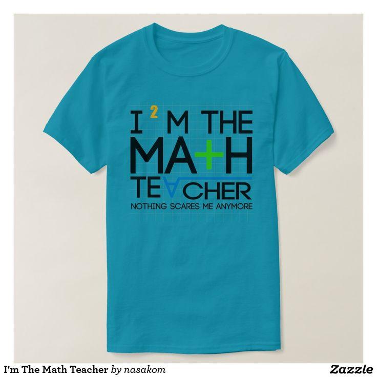 Ik ben de Leraar van de Wiskunde Shirts