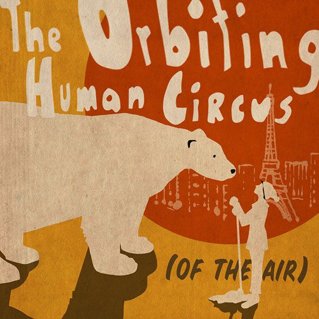 Night Vale Presents: The Orbiting Human Circus (of the Air)
