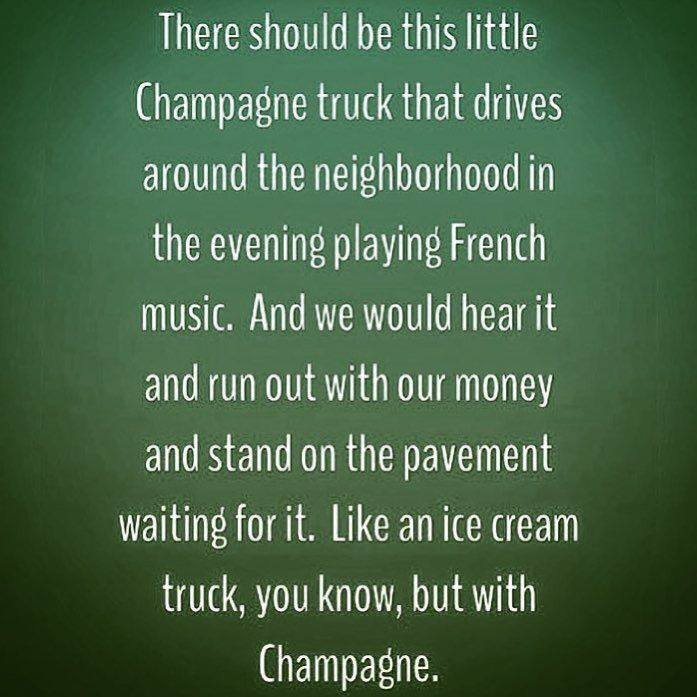 """1,277 Likes, 117 Comments - Linda Smith Davis -New England (@newenglandfineliving) on Instagram: """"It could happen 😏 🚐🥂 #champagne #wishlist #newenglandfineliving #sayings #fineliving"""""""