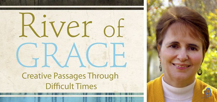 Author and musician Susan Bailey offers creative resources to turn difficult times into moments of great grace! http://catholicmom.com/2015/12/06/susan-bailey-helps-smooth-our-passages-with-river-of-grace/
