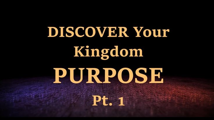 Discover your PURPOSE Pt  1