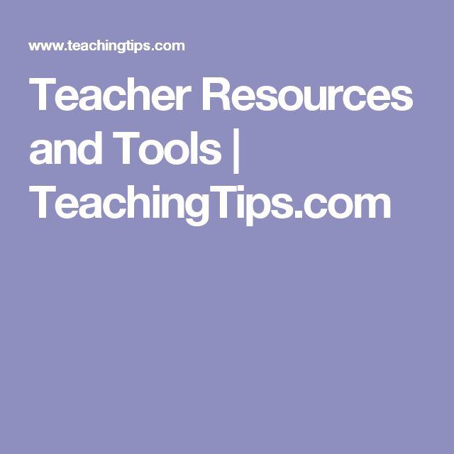 Teacher Resources and Tools   TeachingTips.com