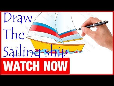 How To Draw The Sailing ship - Learn To Draw - Art Space - http://sailinghq.net/how-to-draw-the-sailing-ship-learn-to-draw-art-space/