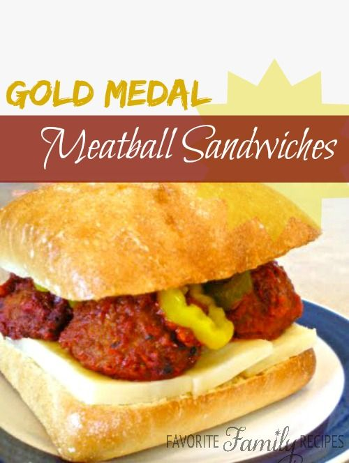 Gold Medal Meatball Sandwiches - inspired by Michael Phelps! My husband loves this sandwich.