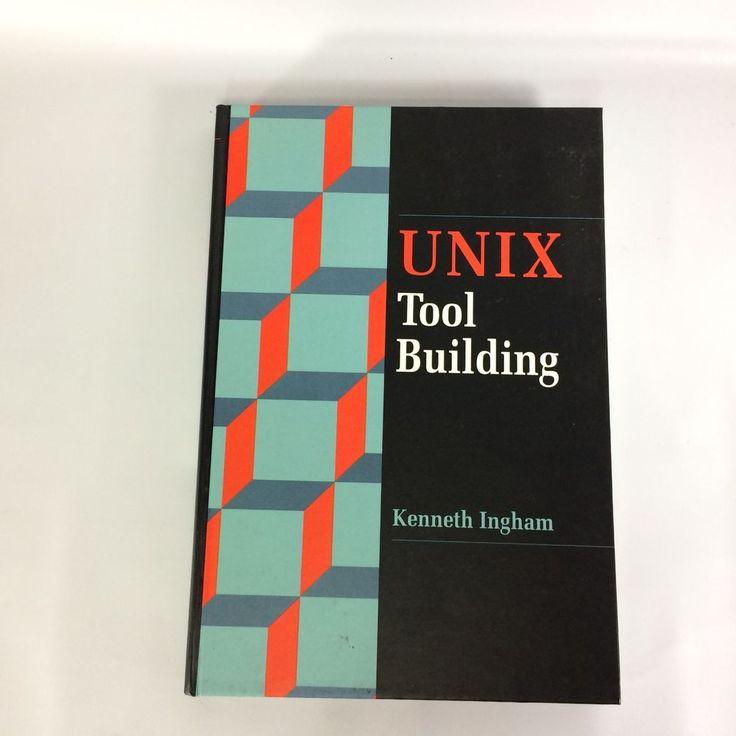 UNIX Tool Building Kenneth Ingham 1990 Academic Press Hardcover #Textbook