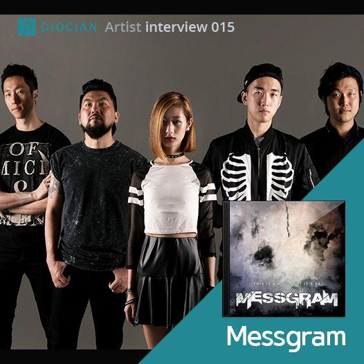 음악으로 우리의 삶을 기록하는 밴드, #Messgram 인터뷰  Copyrights ⓒ DIOCIAN.INC 글로벌 소셜 뮤직 플랫폼 DIOCIAN  https://www.facebook.com/diociankorea/posts/1152976704718441  #DIOCIAN #디오션 #아티스트 #인터뷰 #음악 #Music #Musician #Interview #Artist #Collaboration #Record #Studio #Lable #Singer #스타 #Star #밴드 #락 #펑크 #하드코어 #메탈 #Band #Rock #Funky