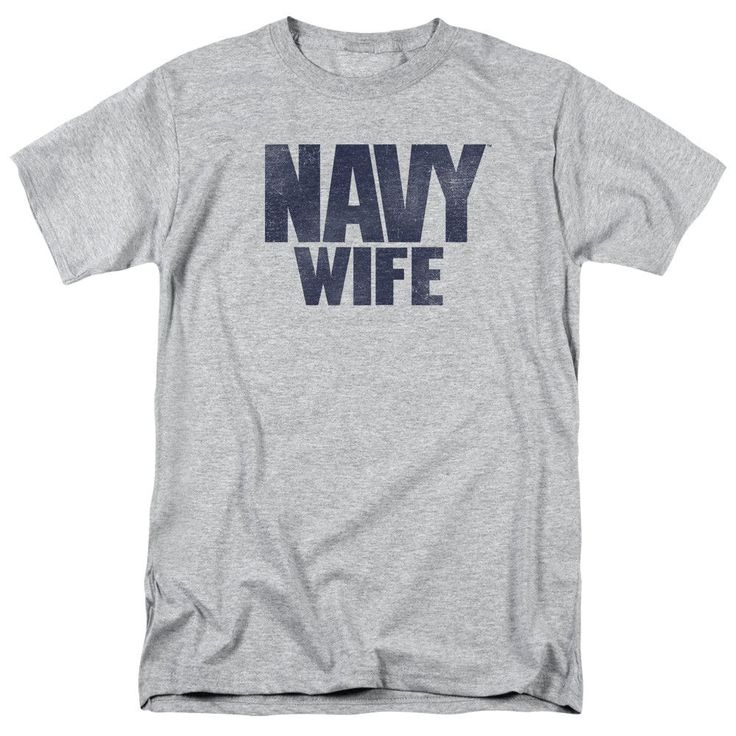 U.S. Navy: Wife T-Shirt