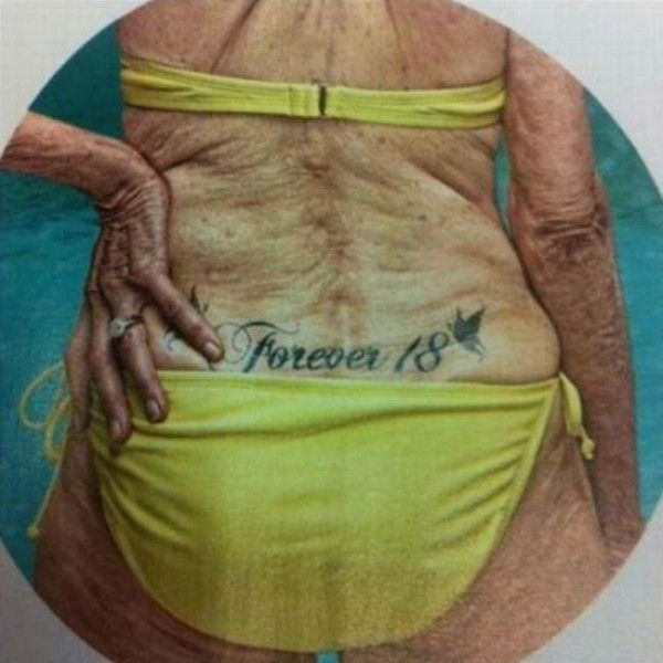 That, children, is why you don't get tattoos, as I've always said!  So true!  Take a good look at your future!