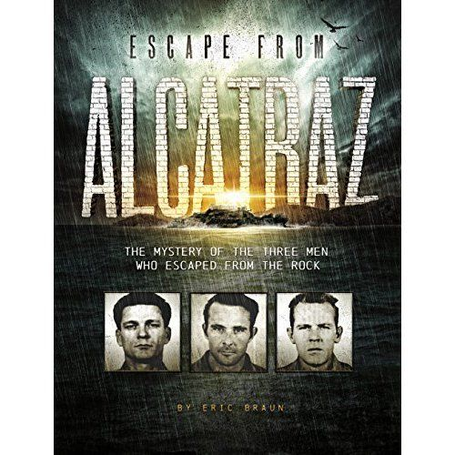 What's more exciting than a prison break? Frank Morris and John and Clarence Anglin escaped from Alcatraz in 1962 and have never been cau...